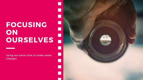 Focusing on ourselves blog header
